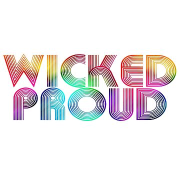 Retro Wicked Proud by Tinkery