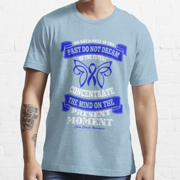 Colon Cancer Awareness Quotes Gifts Merchandise Redbubble
