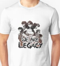 We are your Legacy Unisex T-Shirt