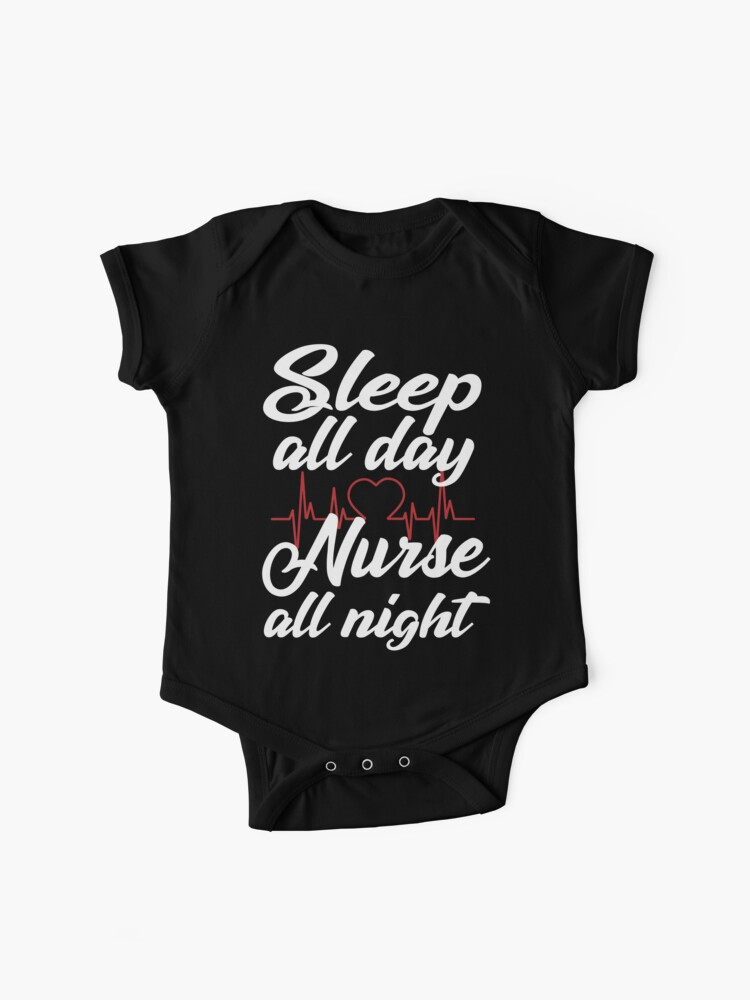 nice shoes first look choose newest Sleep all day nurse all night funny t-shirts funny sayings unisex women's t  shirt shirts for women funny nurse sayings nursing shirts nurse | Baby ...