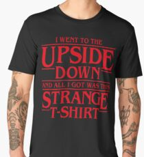 I Went to the Upside Down Men's Premium T-Shirt