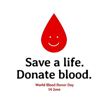 Save a Life. Donate Blood. World Blood Donor Day, 14 June  by Eurozerozero