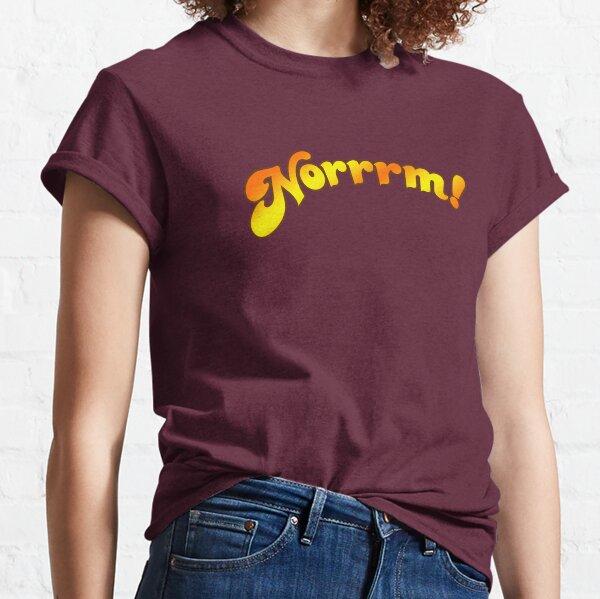 NORRRM! Classic T-Shirt
