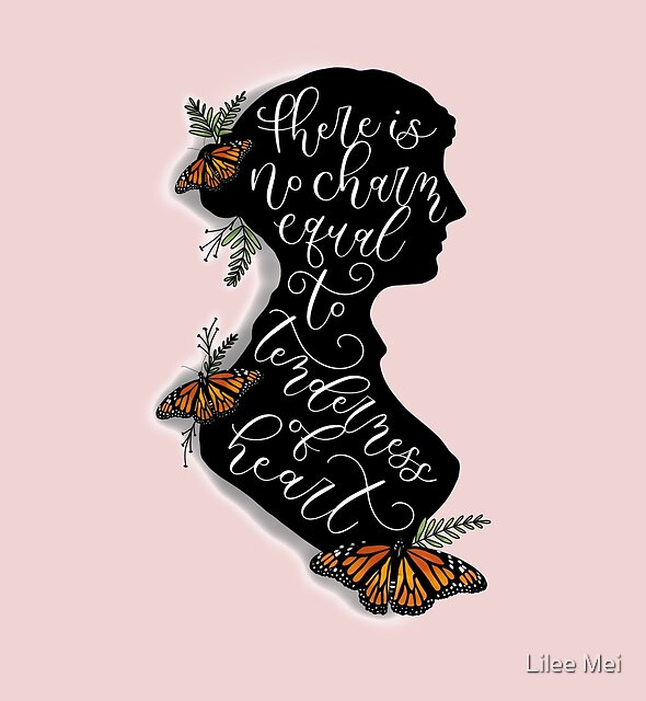 Jane Austen Literary Quote by Love Lily