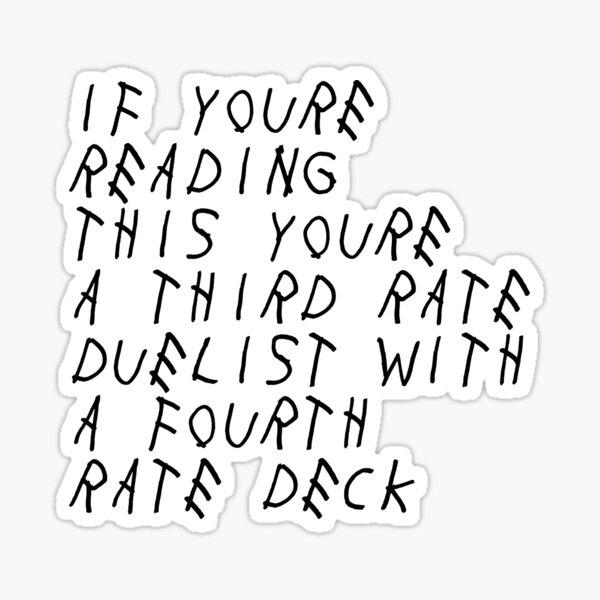 Third Rate Duelist; Fourth Rate Deck Sticker