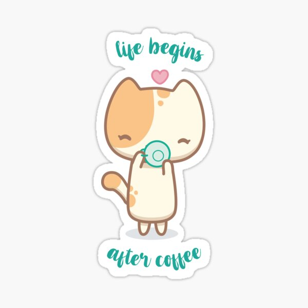 Lala the cute cat - life begins after coffee Sticker