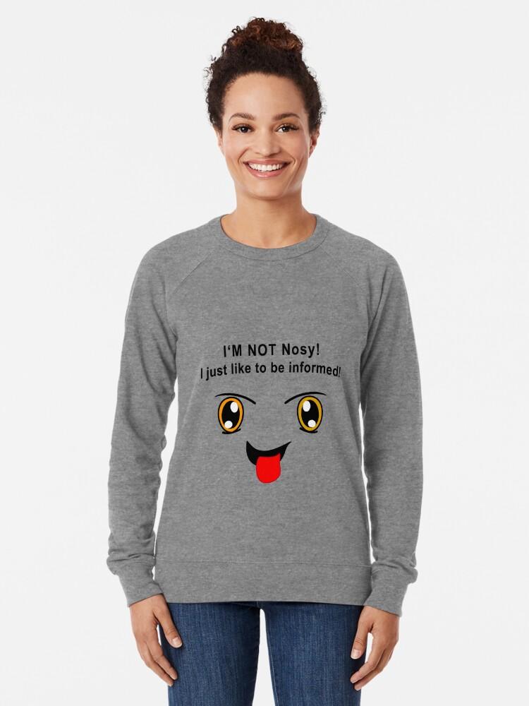 Alternative Ansicht von ich bin nicht neugierig Leichter Pullover