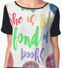 She is Too Fond of Books Chiffon Top