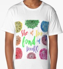 She is Too Fond of Books Long T-Shirt