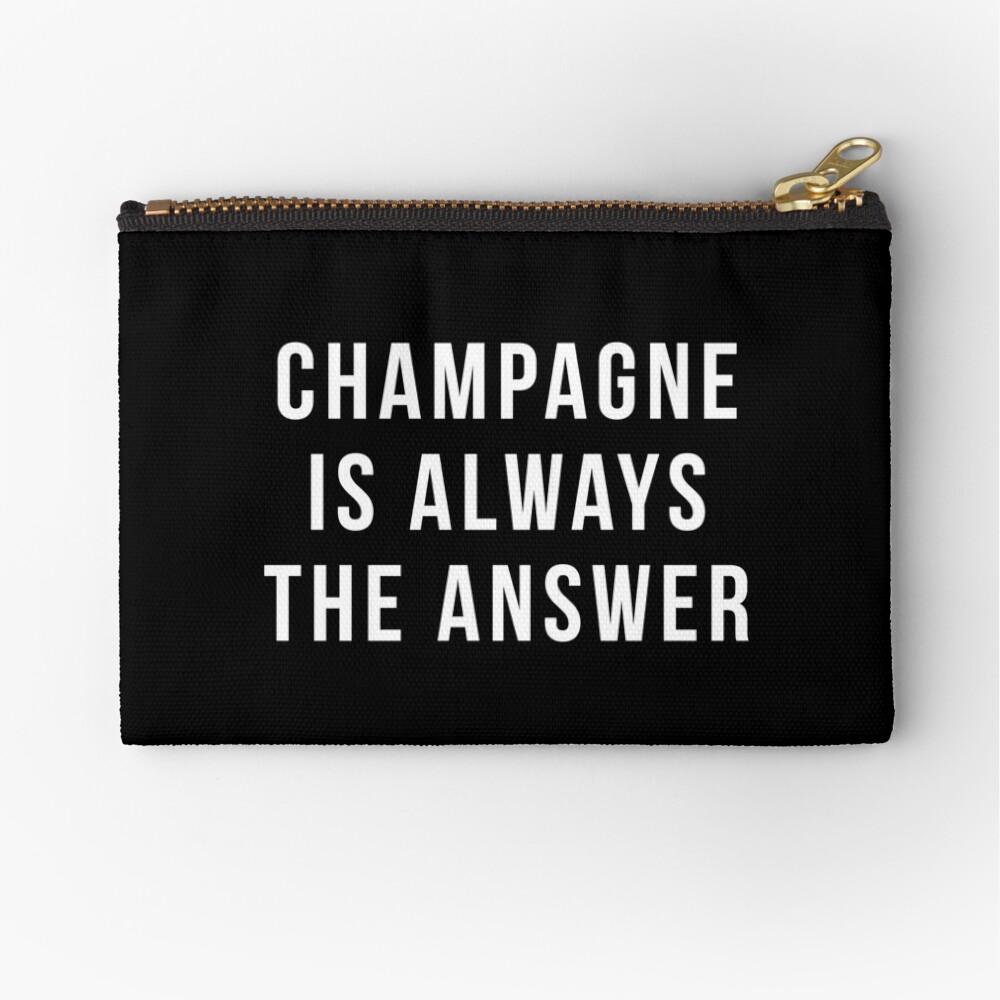 Champagner ist immer die Antwort Täschchen