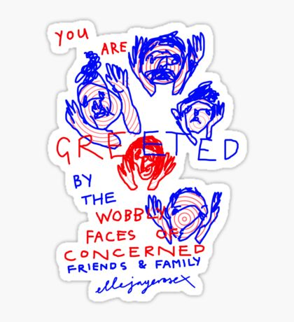"""'Greetings from the Wobbly Faces of Concern"""" Sticker"""