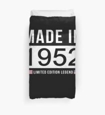Made In 1952 Limited Edition Legend - Birthday Gift For D.O.B  1952 Born In  1952 Duvet Cover