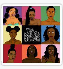 The Baddie Bunch Sticker