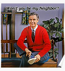 Won't you be my neighbor - Mr Rogers Poster