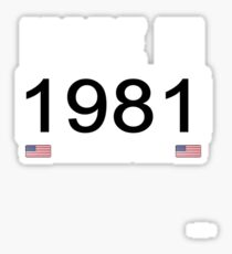 Made In 1981 Limited Edition Legend - Birthday Gift For D.O.B  1981 Born In  1981 Sticker