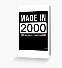 Made In 2000 Limited Edition Legend - Birthday Gift For D.O.B  2000 Born In  2000 Greeting Card