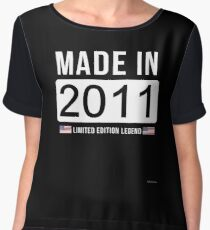 Made In 2011 Limited Edition Legend - Birthday Gift For D.O.B  2011 Born In  2011 Chiffon Top