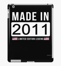 Made In 2011 Limited Edition Legend - Birthday Gift For D.O.B  2011 Born In  2011 iPad Case/Skin