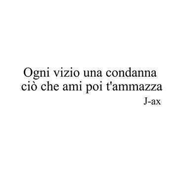"""J-ax """"Ogni vizio una condanna.."""" by MosWorldShop"""