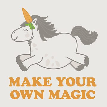 Make Your Own Magic by sixhours