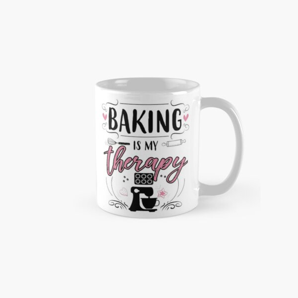 Baking Is My Therapy Classic Mug