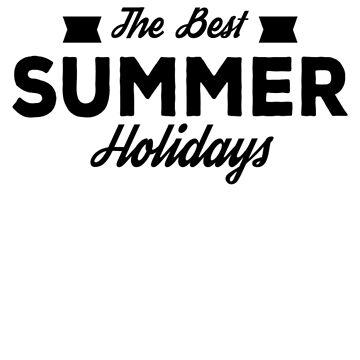 The Best Summer Holidays by GoOsiris
