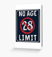 No Age Limit 28th Birthday Gifts Funny B Day For 28 Year Old Greeting Card