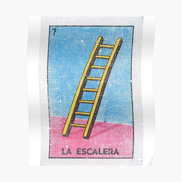 La Escalera Loteria Card (The Ladder) Poster