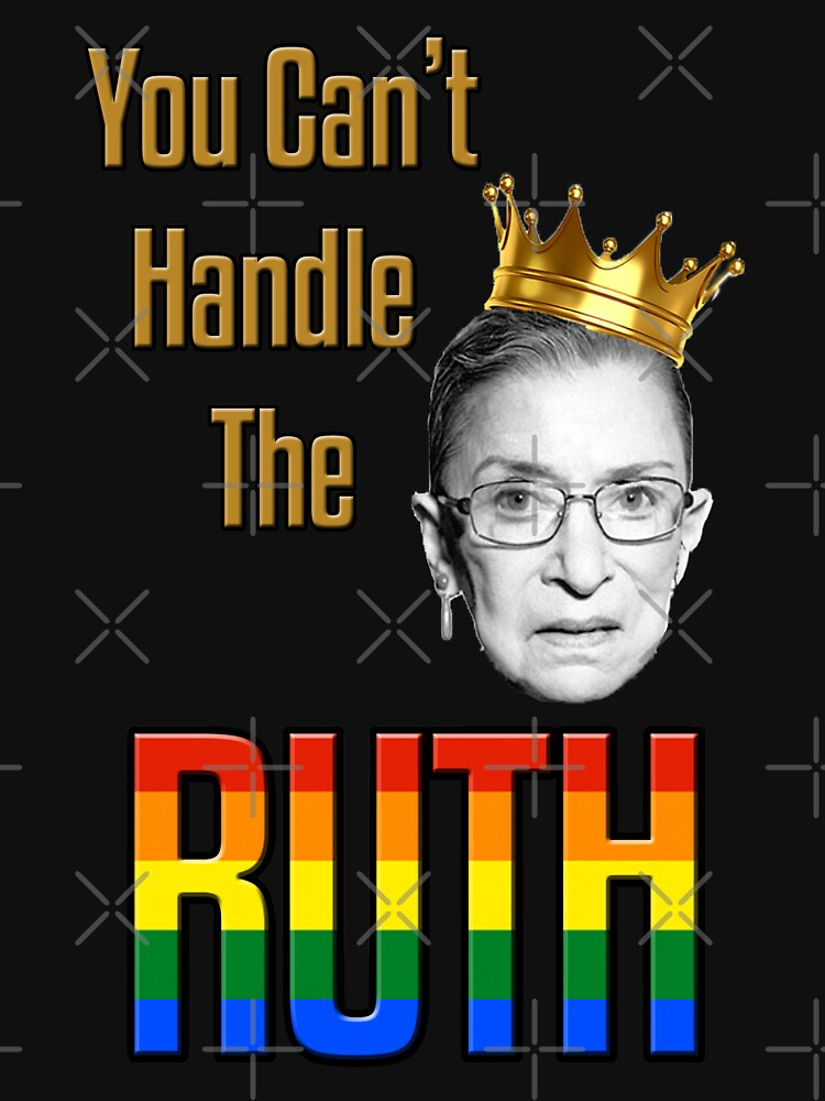 You Can't Handle the Ruth - Gay Pride  by Thelittlelord