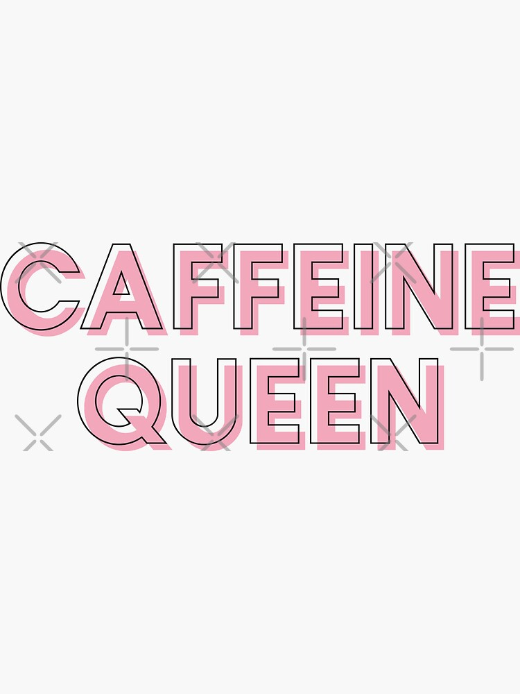 Caffeine Queen Chic Coffee Lover  by amearnest