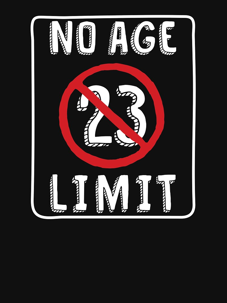 No Age Limit 23rd Birthday Gifts Funny B Day For 23 Year Old By MemWear
