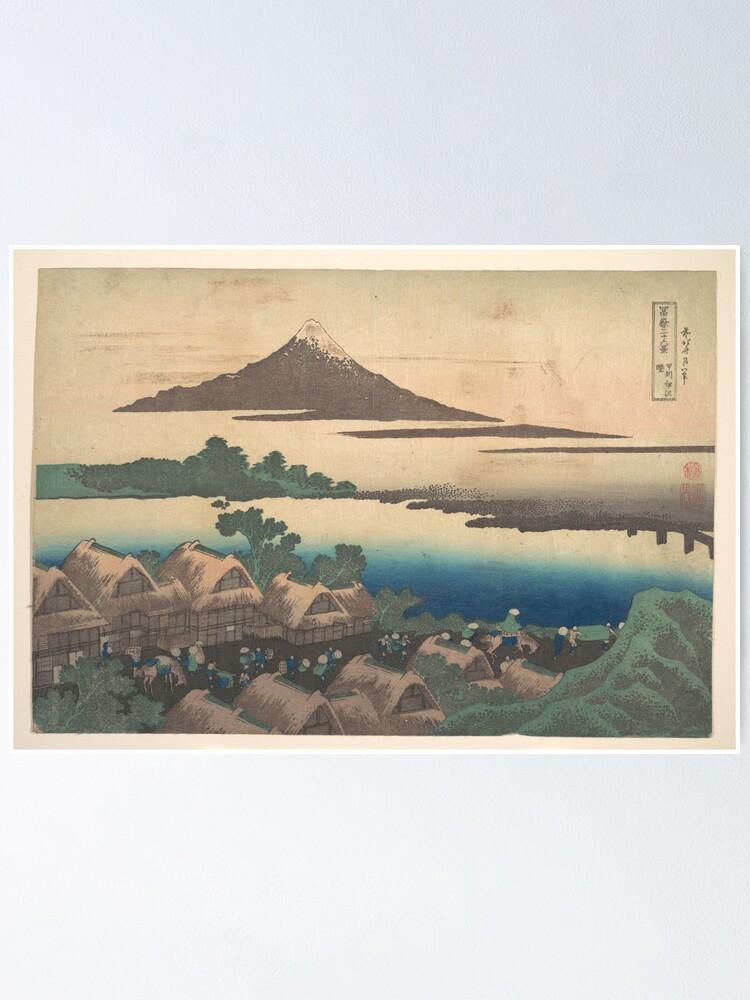 Dawn At Isawa In Kai Province Kōshū Isawa No Akatsuki From The Series Thirty Six Views Of Mount Fuji Fugaku Sanjūrokkei Poster By Guagamela617 Redbubble
