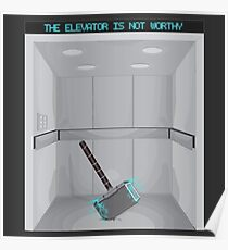 The elevator is not worthy Poster