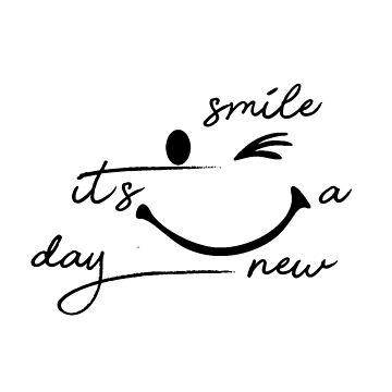 smile it's a new day for mens and wonems by ayoub05