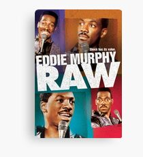 Eddie Murphy - RAW Canvas Print