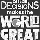 Small decisions. by J.C. Maziu