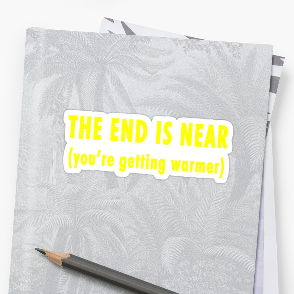 The End Is Near (dark shirts) by diculousdesigns