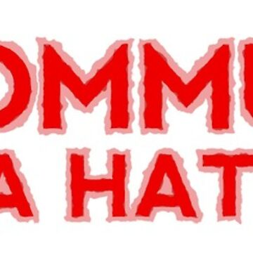Communism is a Hate Crime by WhoIsJohnMalt