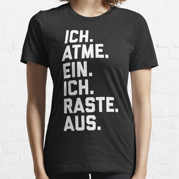 I breathe in, I sped Essential T-Shirt