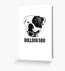 American Bulldog Dad Greeting Card