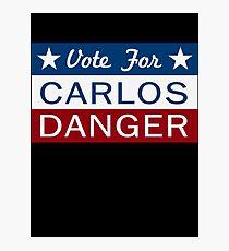 Vote Carlos Danger Photographic Print