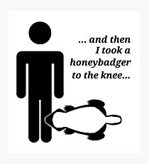 Honeybadger to the Knee Photographic Print