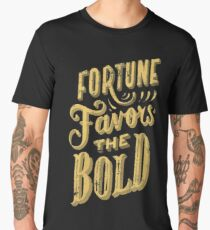 Fortune Favors the Bold Brave Typography Men's Premium T-Shirt