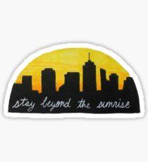 Stay Beyond the Sunrise Sticker