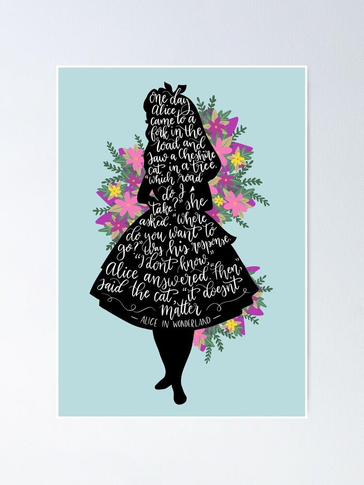 Alternate view of Alice in Wonderland Quote Silloette  Poster