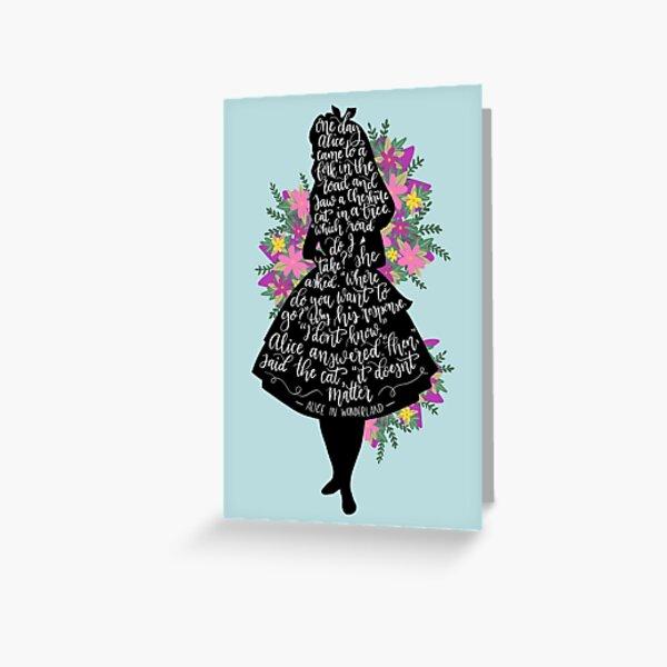 Alice in Wonderland Quote Silloette  Greeting Card