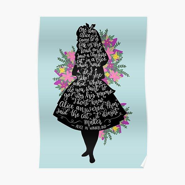 Alice in Wonderland Quote Silloette  Poster