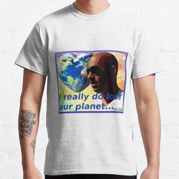 Vin Diesel Herz geformt, ich liebe wirklich unseren Planeten Classic T-Shirt