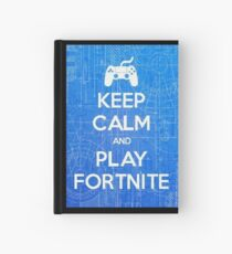 Keep Calm And Play Fortnite Hardcover Journal