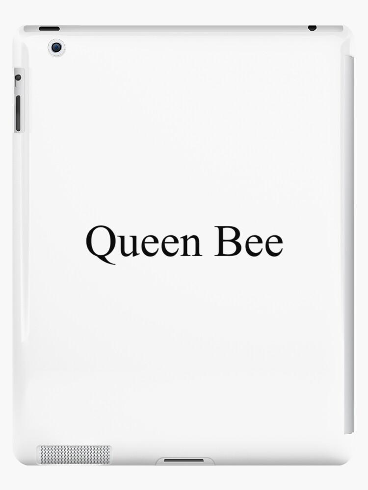Queen Bee Top Girly Teenager Quotes Lyrics Text Posts Ipad